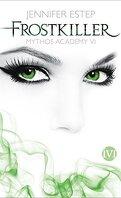 Mythos Academy, Tome 6 : Killer Frost