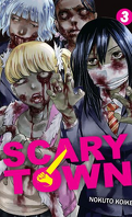 Scary Town, Tome 3