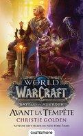 World of Warcraft : Avant la tempête