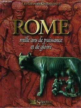 Couverture du livre : Rome, mille ans de puissance et de gloire