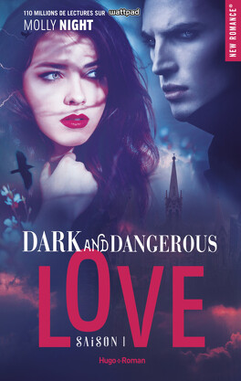 Couverture du livre : Dark and Dangerous Love, Tome 1