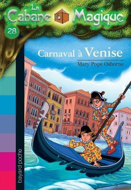 Couverture du livre : La Cabane magique, Tome 28 : Carnaval à Venise