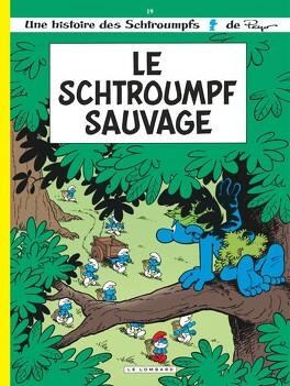 Couverture du livre : Les Schtroumpfs, Tome 19 : Le Schtroumpf sauvage