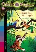 La Cabane magique, Tome 18 : Pièges dans la jungle