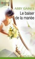 Le baiser de la mariée