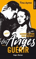 Les Anges, Tome 3 : Guérir