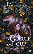 Alpha & Omega, Tome 5 : Dans la gueule du loup