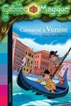 couverture La Cabane magique, Tome 28 : Carnaval à Venise