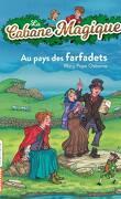 La Cabane magique, Tome 38 : Au pays des farfadets
