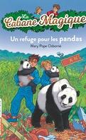 La Cabane magique, Tome 43 : Un refuge pour les pandas