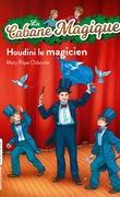 La Cabane magique, Tome 45 : Houdini le magicien
