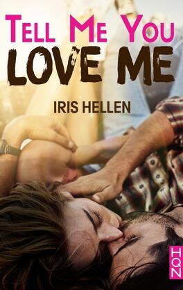 Couverture du livre : Tell Me You Love Me
