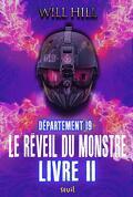 Département 19, Tome 2 : Le Réveil du Monstre (Livre 2)
