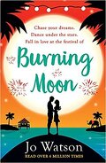 Destination Love, Tome 1 : Burning Moon