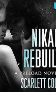 Preload, Tome 3 : Nikan Rebuilt