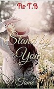Stand by you tome 1