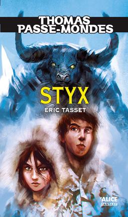 Couverture du livre : Thomas Passe-mondes, tome 6 : Styx