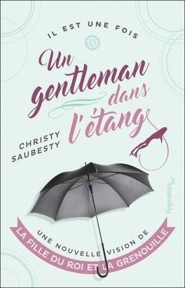 Couverture du livre : Un gentleman dans l'étang