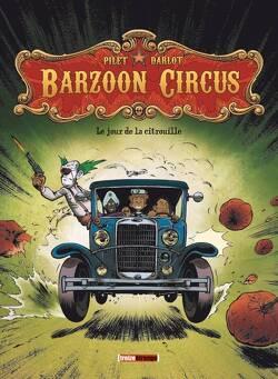 Couverture de Barzoon Circus, Tome 1 : Le Jour de la citrouille