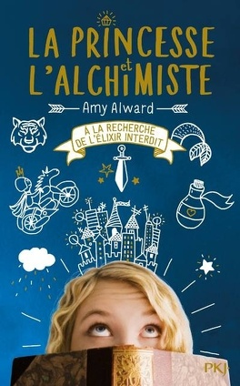 Couverture du livre : La Princesse et l'Alchimiste, Tome 1 : À la recherche de l'élixir interdit