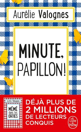 Couverture du livre : Minute, papillon !