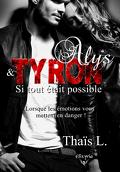Alys et Tyron : Si tout était possible