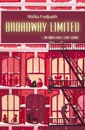 Broadway Limited, Tome 1 : Un dîner avec Cary Grant