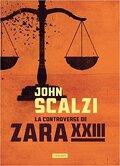 La contreverse de Zara XXIII
