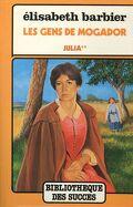 Les Gens de Mogador, Tome 2 : Julia (II)