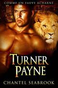Therian agents, Tome 2 : Turner Payne, comme un fauve acharné