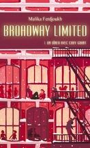 Broadway Limited, Tome 1 : Un dîner avec Cary Grant