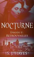 Nocturne, Tome 11 : Retrouvailles