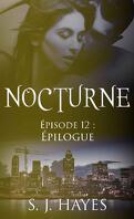 Nocturne, Tome 12 : Épilogue
