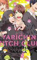 Yarichin ☆ Bitch Club, Tome 1