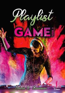 Couverture du livre : Playlist, Tome 2 : Playlist game