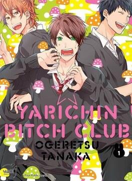 Couverture du livre : Yarichin ☆ Bitch Club, Tome 1