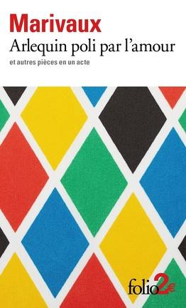 Couverture du livre : Arlequin poli par l'amour