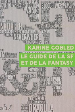 Couverture du livre : Le Guide de la SF et de la Fantasy