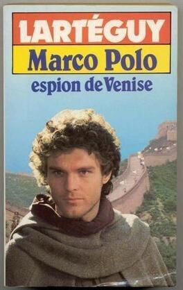 Couverture du livre : Marco Polo, espion de Venise