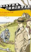 Agatha Christie, tome 7: Le crime du Golf