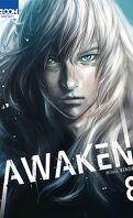 Awaken , Tome 8