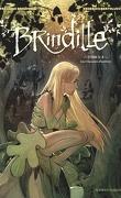Brindille, tome 1 : Les Chasseurs d'ombre