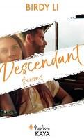 Descendant, Saison 2