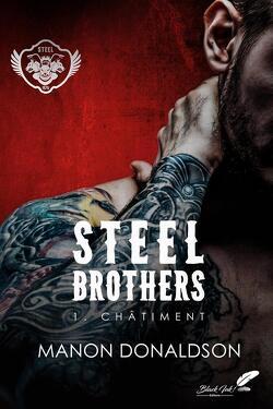 Couverture de Steel Brothers Tome 1: Châtiment.