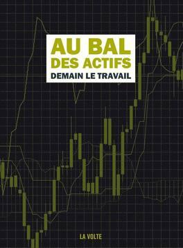 Couverture du livre : Au bal des actifs : Demain, le travail