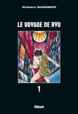 Couverture du livre : Le voyage de Ryu, tome 1