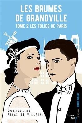 Couverture du livre : Les Brumes de Grandville, tome 2 : Les folies de Paris