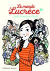 Le Monde de Lucrèce, Tome 1