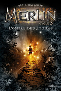 Merlin, tome 10 : Ombre sur les étoiles