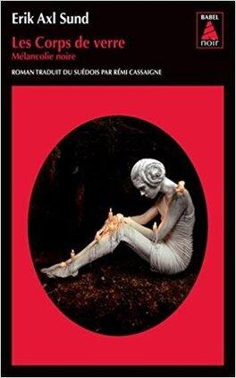 Couverture du livre : Les Corps de verre